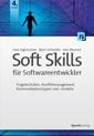 Soft Skills für Softwareentwickler - Fragetechniken, Konfliktmanagement, Kommunikationstypen und -modelle, Autoren Uwe Vigenschow - Björn Schneider - Ines Meyrose - Cover 4. Auflage - dpunkt.verlag